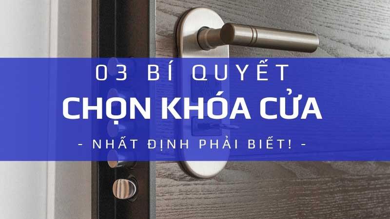 3 bí quyết nhất-định-phải-biết khi chọn khóa cửa cho cửa gỗ, cửa nhôm, cửa kính