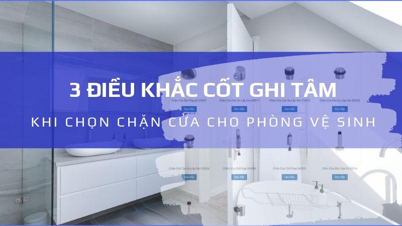 3 điều khắc cốt ghi tâm khi chọn chặn cửa cho phòng vệ sinh