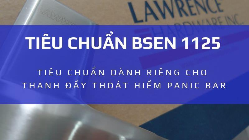 Tiêu chuẩn BSEN 12209 cho thanh đẩy thoát hiểm Panic bar