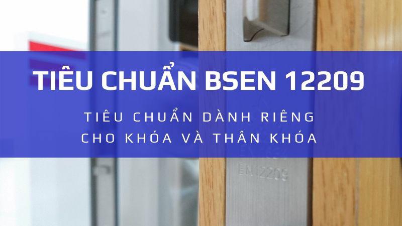Tiêu chuẩn BSEN 12209 dành riêng cho khóa và thân khóa